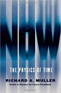 NOW - The Physics of Time by Richard A. Muller